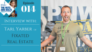 SIC 014: Interview with Tarl Yarber of Fixated Real Estate