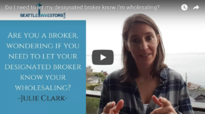 Do I need to let my designated broker know I'm wholesaling?