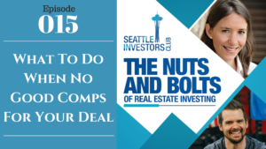 SIC 015: What To Do When No Good Comps For Your Deal (website)
