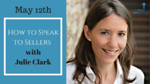 How to Speak to Sellers by Julie Clark