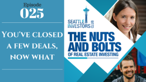 SIC 025: You've closed a few deals, now what
