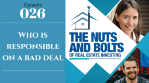 SIC 026: Who is responsible on a bad deal