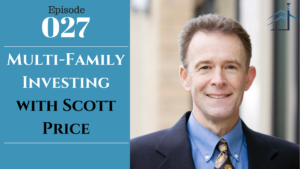 SIC 027: Multi-Family Investing with Scott Price