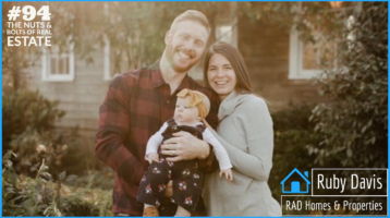 Ruby Davis of RAD Homes & Properties with Julie Clark and Joe Bauer of The Nuts and Bolts of Real Estate podcast