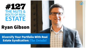 Diversify Your Portfolio With Real Estate Syndication_ The Details! with Julie Clark and Joe Bauer of the nuts and bolts of real estate podcast