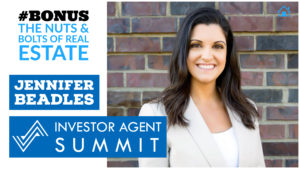 SIC Bonus- Investor Agent Summit with Jennifer Beadles with Julie Clark and Joe Bauer of the Nuts and Bolts of real estate podcast