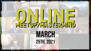 Meetup_Mastermind Mar 25th 2021 with Julie Clark and Justin Styles talking ADU's