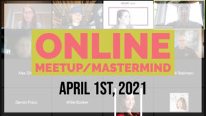 Meetup_Mastermind April 1st 2021 with Certain Lending