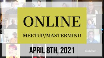 Meetup_Mastermind April 8th 2021 with Julie Clark and Kevin Kolinski