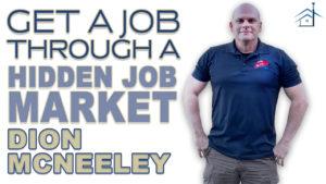 SIC 142 - Get a Job Through a Hidden Job Market with Dion McNeeley with Julie Clark and Joe Bauer