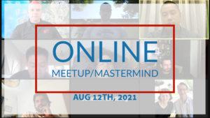 Meetup Mastermind Aug 12th 2021