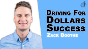 SIC 146 - Driving for Dollars Success with Zack Boothe with Julie Clark and Joe Bauer