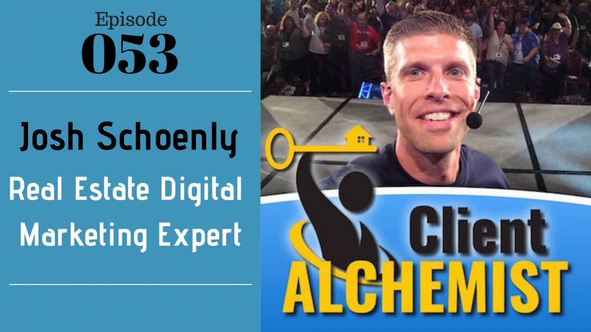 SIC 053_ Josh Schoenly - Real Estate Digital Marketing Expert with Julie Clark and Joe Bauer